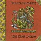 Kerr, W. Park and Norma. The El Paso Chile Company's Texas Border Cookbook...