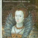 Hibbert, Christopher. The Virgin Queen: Elizabeth I, Genius Of The Golden Age