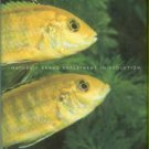 Barlow, George W. The Cichlid Fishes: Nature's Grand Experiment In Evolution
