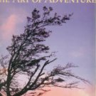Rowell, Galen. The Art Of Adventure