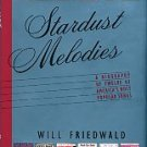 Friedwald, Will. Stardust Melodies: A Biography Of Twelve Of America's Most Popular Songs