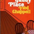 Chappell, Fred. The Gaudy Place