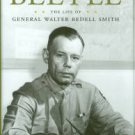 Crosswell, D. K. R. Beetle: The Life Of General Walter Bedell Smith