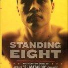 Pitluk, Adam. Standing Eight: The Inspiring Story Of Jesus El Matador Chavez...
