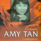 Snodgrass, Mary Ellen. Amy Tan: A Literary Companion