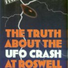 Randle, Kevin D, and Schmitt, Donald R. The Truth About The UFO Crash At Roswell