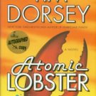 Dorsey, Tim. Atomic Lobster