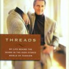 Abboud, Joseph. Threads: My Life Behind The Seams In The High-Stakes World Of Fashion