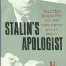 Taylor, S. J. Stalin's Apologist: Walter Duranty, The New York Time's Man In Moscow