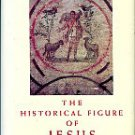 Sanders, E. P. The Historical Figure Of Jesus