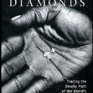 Campbell, Greg. Blood Diamonds: Tracing The Deadly Path Of The World's Most Precious Stones