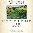 Wilder, Laura Ingalls. Little House In The Ozarks: The Rediscovered Writings