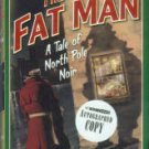 Harmon, Ken. The Fat Man: A Tale Of North Pole Noir