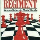 Millan, Betty. Monstrous Regiment: Women Rulers In Men's Worlds
