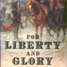 Gaines, James R. For Liberty And Glory: Washington, Lafayette, And Their Revolutions