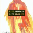Ferlinghetti, Lawrence. Life Studies, Life Stories: 80 Works On Paper