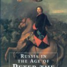 Hughes, Lindsey. Russia In The Age Of Peter The Great