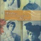 Lewis, Alfred Allan. Ladies And Not-so-Gentle Women