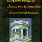 Thompson, Deborah, editor. Maine Forms Of American Architecture
