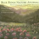 Ellison, George. Blue Ridge Nature Journal: Reflections On The Appalachian Mountains...