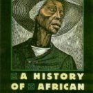 Kelley, Robin D. G, and Lewis, Earl, editors. To Make Our World Anew: A History Of African Americans