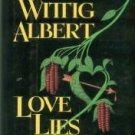 Albert, Susan Wittig. Love Lies Bleeding: A China Bayles Mystery