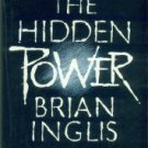 Inglis, Brian. The Hidden Power