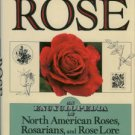 McCann, Sean. The Rose: An Encyclopedia Of North American Roses, Rosarians, And Rose Lore