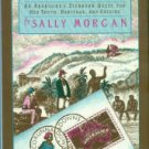 Morgan, Sally. My Place: An Aborigine's Stubborn Quest For Her Truth, Heritage, And Origins