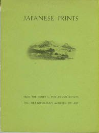 Priest, Alan. Japanese Prints From The Henry L. Phillips Collection