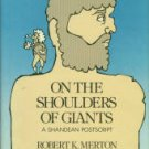 Merton, Robert K. On The Shoulders Of Giants: A Shandean Postscript