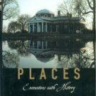 Leuchtenburg, W, editor. American Places: Encounters With History: A Celebration Of Sheldon Meyer