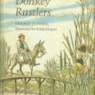 Durrell, Gerald. The Donkey Rustlers