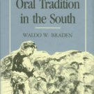 Braden, Waldo W. The Oral Tradition In The South