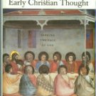 Wilken, Robert Louis. The Spirit Of Early Christian Thought: Seeking The Face Of God