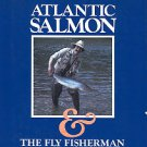 Anderson, Gary. Atlantic Salmon & The Fly Fisherman