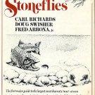 Richards, Carl, Swisher, Doug, and Arbona, Fred. Stoneflies