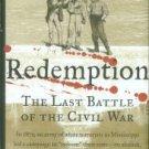 Lemann, Nicholas. Redemption: The Last Battle Of The Civil War