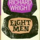 Wright, Richard. Eight Men