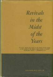 Lacy, Benjamin Rice. Revivals In The Midst Of The Years