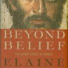 Pagels, Elaine. Beyond Belief: The Secret Gospel Of Thomas