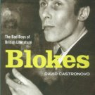 Castronovo, David. Blokes: The Bad Boys Of British Literature