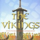 Arnold, Martin. The Vikings: Culture And Conquest
