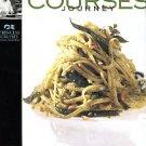 Princess Cruises. Courses: A Culinary Journey