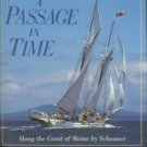 Spectre, Peter H. A Passage In Time: Along The Coast Of Maine By Schooner