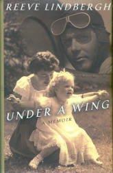 Lindbergh, Reeve. Under A Wing: A Memoir