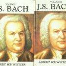 Schweitzer, Albert. J.S. Bach [2 Volumes]