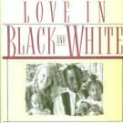 Mathabane, Mark and Gail. Love In Black And White: The Triumph Of Love Over Prejudice And Taboo