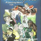 Campbell, W. Cothran. Rascals And Racehorses: A Sporting Man's Life