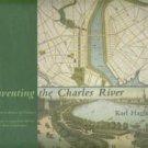Haglund, Karl. Inventing The Charles River